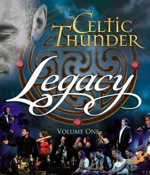 Celtic Thunder's new Legacy CD