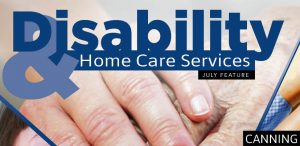 Disability & Home Care Services July Canning Edition