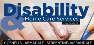 Disability & Home Care Services July Armadale and Serpentine/Jarrahdale Edition